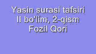 fozil qori yasin tafsiri ii bo u0027lim 2 qism фозил кори марузалари