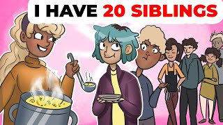 I Have 20 Siblings | Animated Story about Family