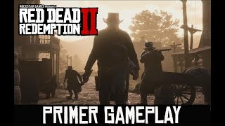 RED DEAD REDEMPTION 2 -PRIMER GAMEPLAY-