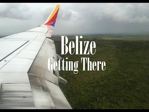 Belize - Getting There