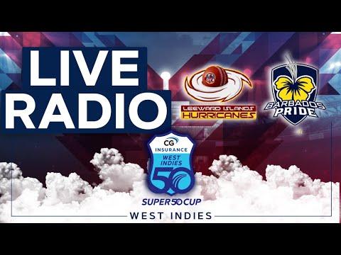 🔴LIVE RADIO Leeward Islands vs Barbados | CG Insurance Super50 Cup