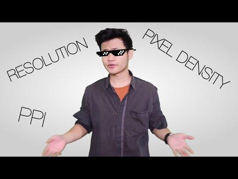 Penjelasan Resolusi, Pixel Density dan PPI