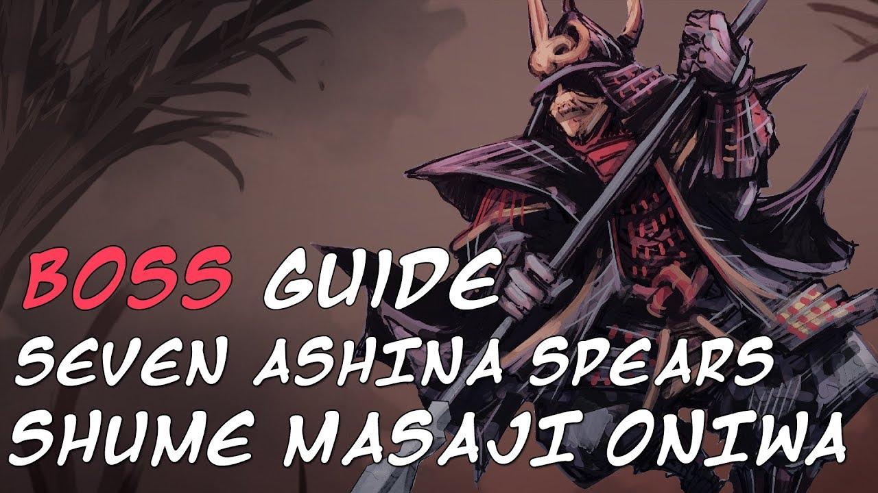 Seven Ashina Spears - Shume Masaji Oniwa | Sekiro Shadows