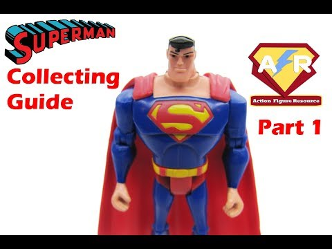 A Collectors Guide to Superman Action Figures
