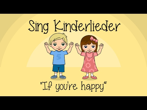If you're happy and you know it - Kinderlieder zum Mitsingen | Sing Kinderlieder