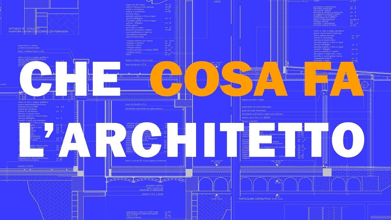 cosa fa l 39 architetto youtube