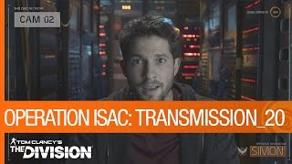 Tom Clancy's The Division - Operation ISAC: Transmission 20 [US]