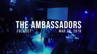 The Ambassadors - Bring Back The Good Times 2  Full Set Multicam   03-30-2019