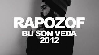 Rapozof - Bu Son Veda (feat Xir Gökdeniz)