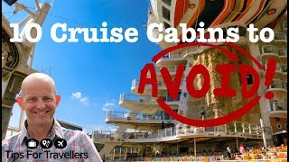 The 10 Cabins To Avoid On A Cruise. How To Choose A Cruise S...