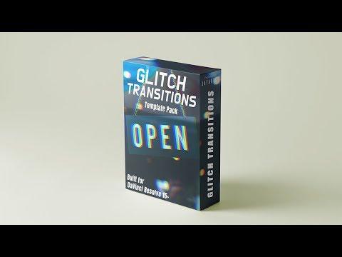 Glitch Transitions - Hiệu ứng chuyển cảnh Glitch dành cho DaVinci