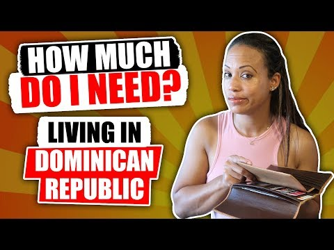 Cost Of Living In Dominican Republic | How Much Do I Need