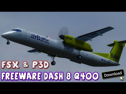 Freeware Bombardier Dash 8 Q400 FSX & P3D - Model Details + Download PC 4K