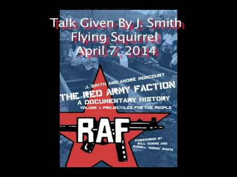The Red Army Faction, A Radical History Talk (Hour 1)