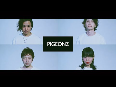 THE PIGEONZ - 雲間 [Official Video]