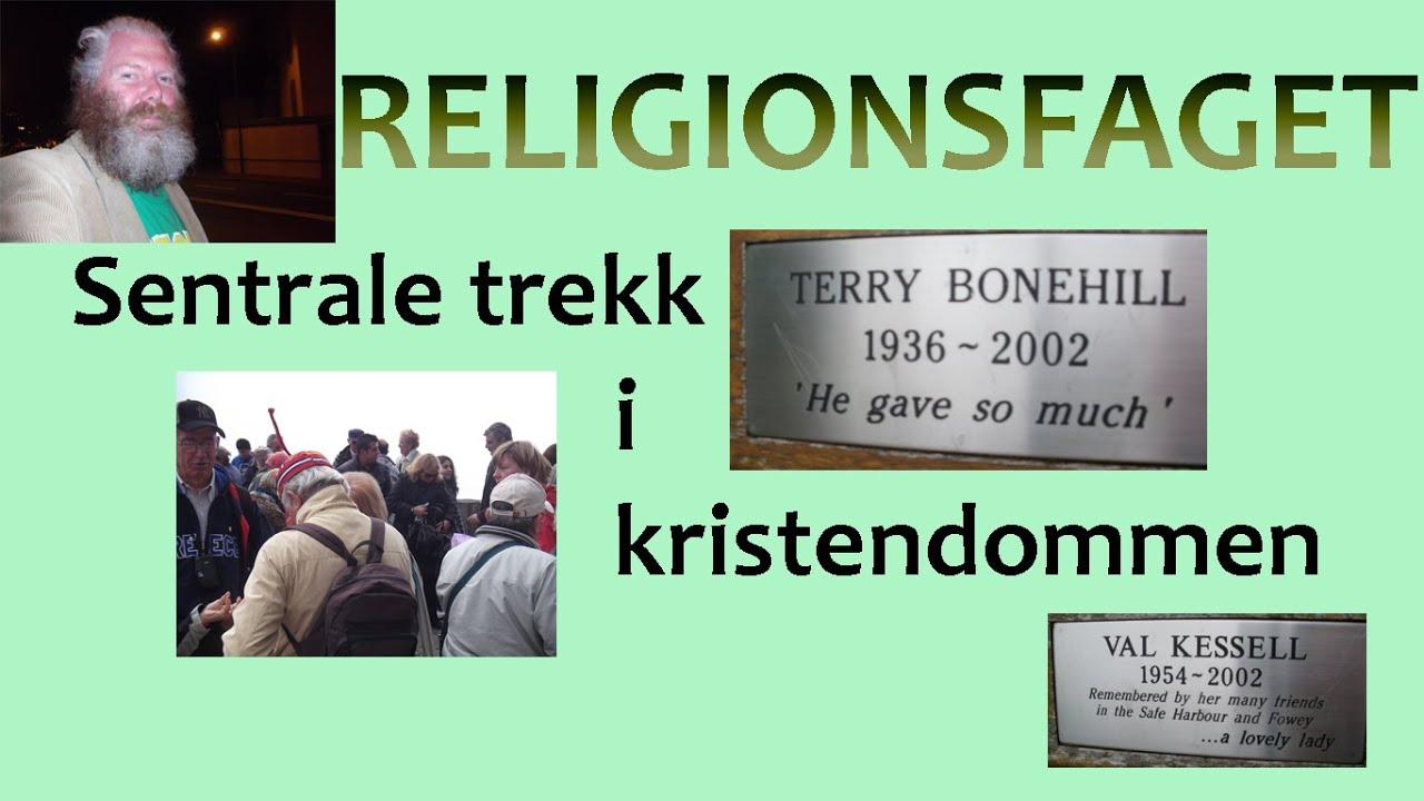 Sentrale Trekk I Kristendommen