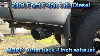 aftermarket mbrp turbo back 4 inch exhaust on 2001 ford f350 7 3l powerstroke diesel
