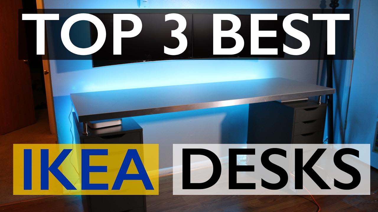 Best Ikea Desks For Your Setup 2017
