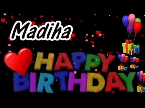 madiha-happy-birthday-song-with-name-|-madiha-happy-birthday-song-|-happy-birthday-song