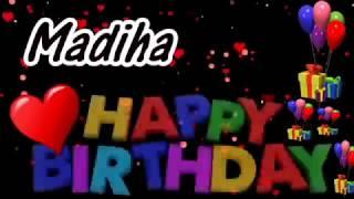 Madiha Happy Birthday Song With Name | Madiha Happy Birthday Song | Happy Birthday Song