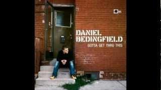Daniel Bedingfield ~ Gotta Get Thru This