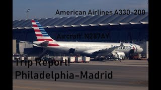 Trip Report! Philadelphia to Madrid (American Airlines A330-200) (AA740)