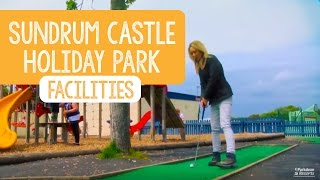 Facilities at Sundrum Castle Holiday Park