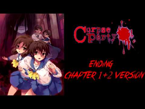 Corpse Party: Blood Covered OST - Ending (Chapter 1+2 Version) (Extended)