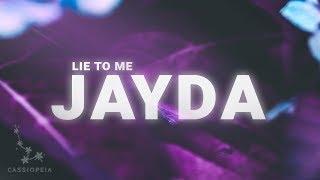 JAYDA - Lie To Me (Lyrics)