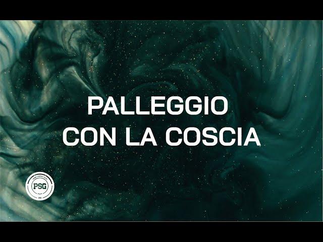 PALLEGGIO CON LA COSCIA
