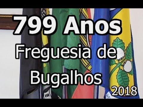 799 ANOS  FREGUESIA  BUGALHOS -  2018