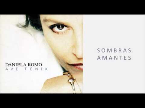 Daniela Romo | Sombras Amantes
