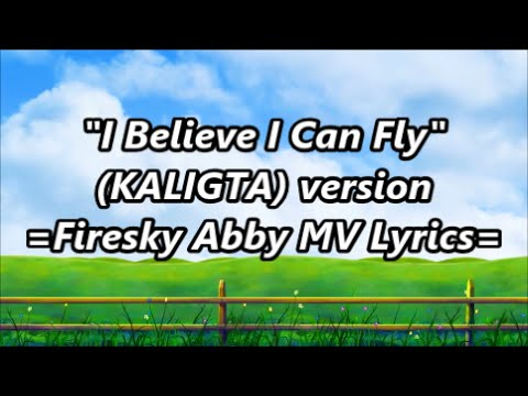 i believe i can fly kaligta mp3