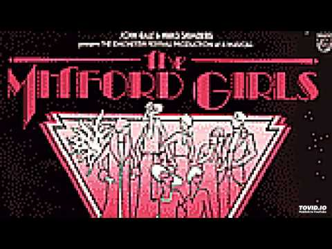 The Mitford Girls, Musical, 1981, London Cast, Side 1