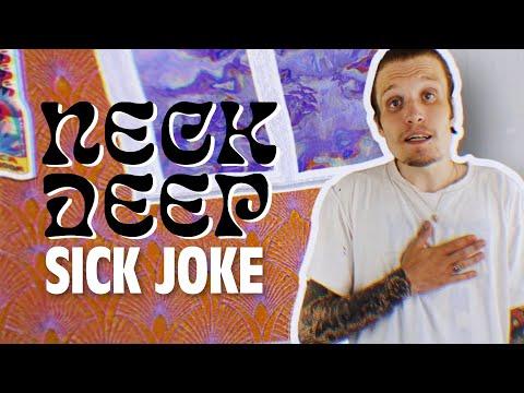 Смотреть клип Neck Deep - Sick Joke