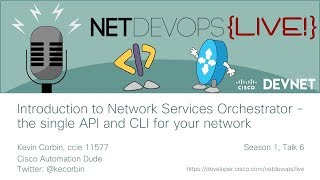 Introduction to Network Services Orchestrator - the single API and CLI for your network