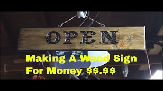 Making A Wood Sign - For Money - Part # 5
