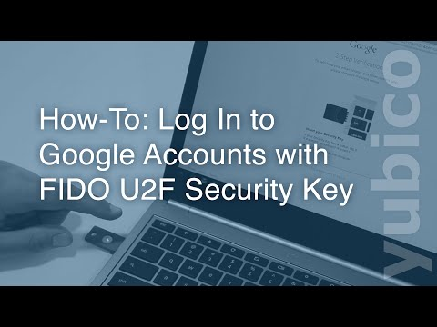 How-To: Log In to Google Accounts with  FIDO U2F Security Key