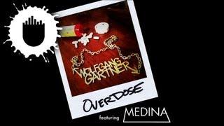 Wolfgang Gartner feat. Medina - Overdose (Cover Art)