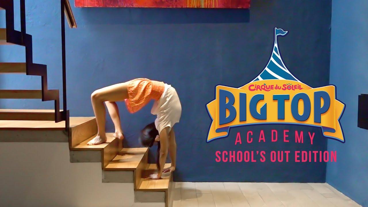 Download Big Top Academy - School's Out Edition EP6   Cirque du Soleil