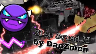 Slap Squad 2 by DanZmen (Easy Demon)
