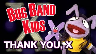 "Thank You, X (Ariana Grande ""Thank U, Next"" Parody) - Learning Videos for Kids - Bug Band Kids"