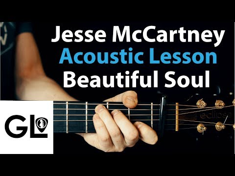 Jesse McCartney - Beautiful Soul: Acoustic Guitar Lesson/Tutorial