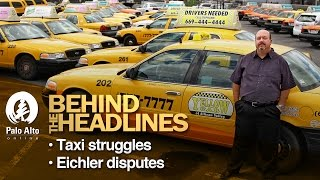 Behind the Headlines - Taxi struggles & Eichler disputes