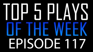 Dutch Top 5 Plays of the Week #117 - KILL CHAIN FAIL ! (Call of Duty)
