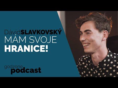 MÁM SVOJE HRANICE! - DÁVID SLAVKOVSKÝ | GODZONE PODCAST