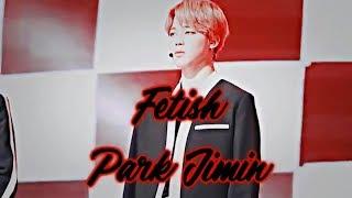 Park Jimin - Fetish [FMV]