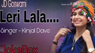 Leri Lala - Kinjal Dave - JokeBox