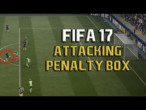 Fifa 17 ATTACKING NEAR THE PENALTY BOX Tutorial: HOW TO BREAK THE LAST LINE OF DEFENSE