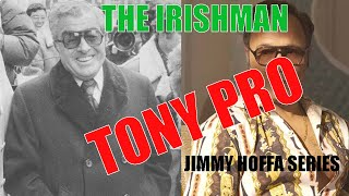 """Anthony """"Tony Pro"""" Provenzano / Irishman Hoffa Series / Al Profit"""